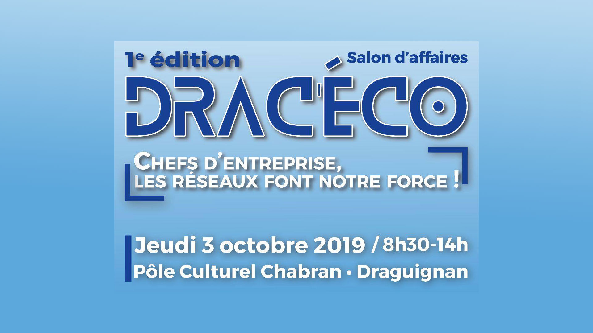 Que faire au salon d'affaires Drac'Éco à Draguignan ?