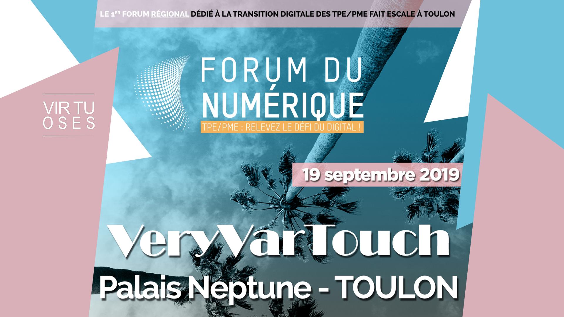 Virtuoses Médias répond présente au Forum du Numérique à Toulon.